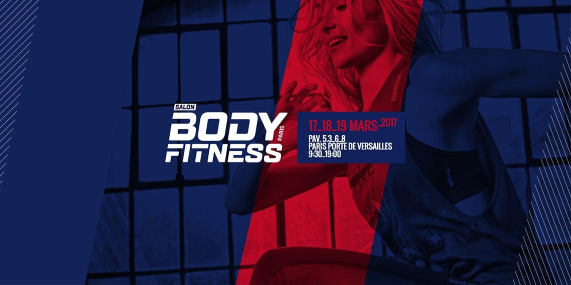 Salon Body Fitness 2017 : le rendez-vous des sportifs !