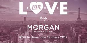 Love Run Paris, si on ne court pas pour l'amour, alors pour quoi d'autre ?