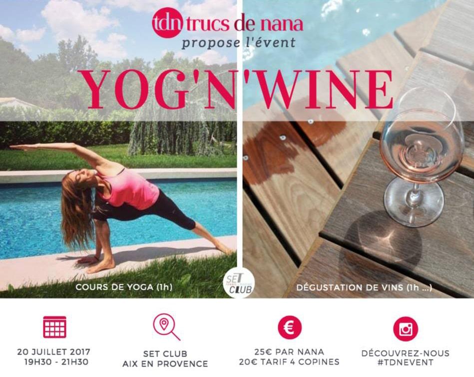 Trucs de Nana innove en proposant un Yog'Wine le 20 juillet 2017 à Aix en Provence