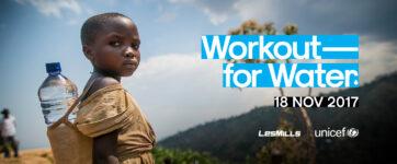 Lancement mondial de Workout For Water par LES MILLS et Unicef le 18 novembre 2017 !