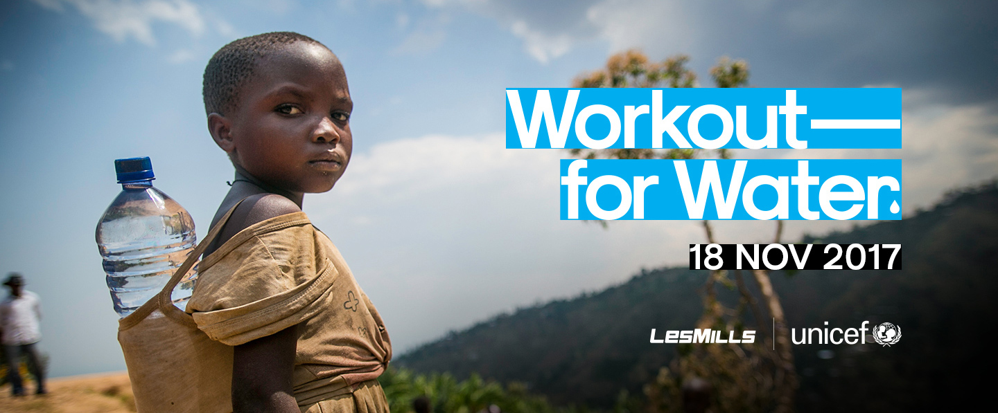 Lancement mondial de Workout For Water par LES MILLS et Unicef le 18 novembre 2017 !