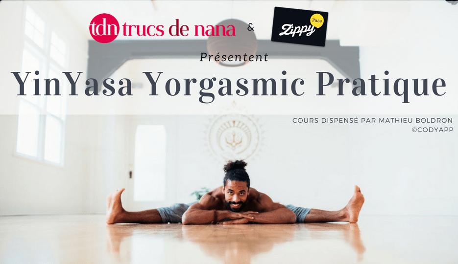 YINYASA YORGASMIC PRATIQUE : le nouvel Event de Trucs de Nana