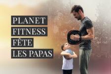 Fête des pères : jusqu'à ce soir, Planet Fitness vous offre 40% de remise !