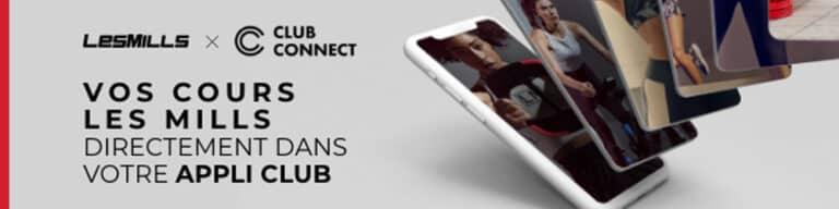 Appli Club LESMILLS et Club Connect